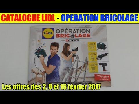 Catalogue Lidl Operation Bricolage Les Offres Des 2 9 Et 16