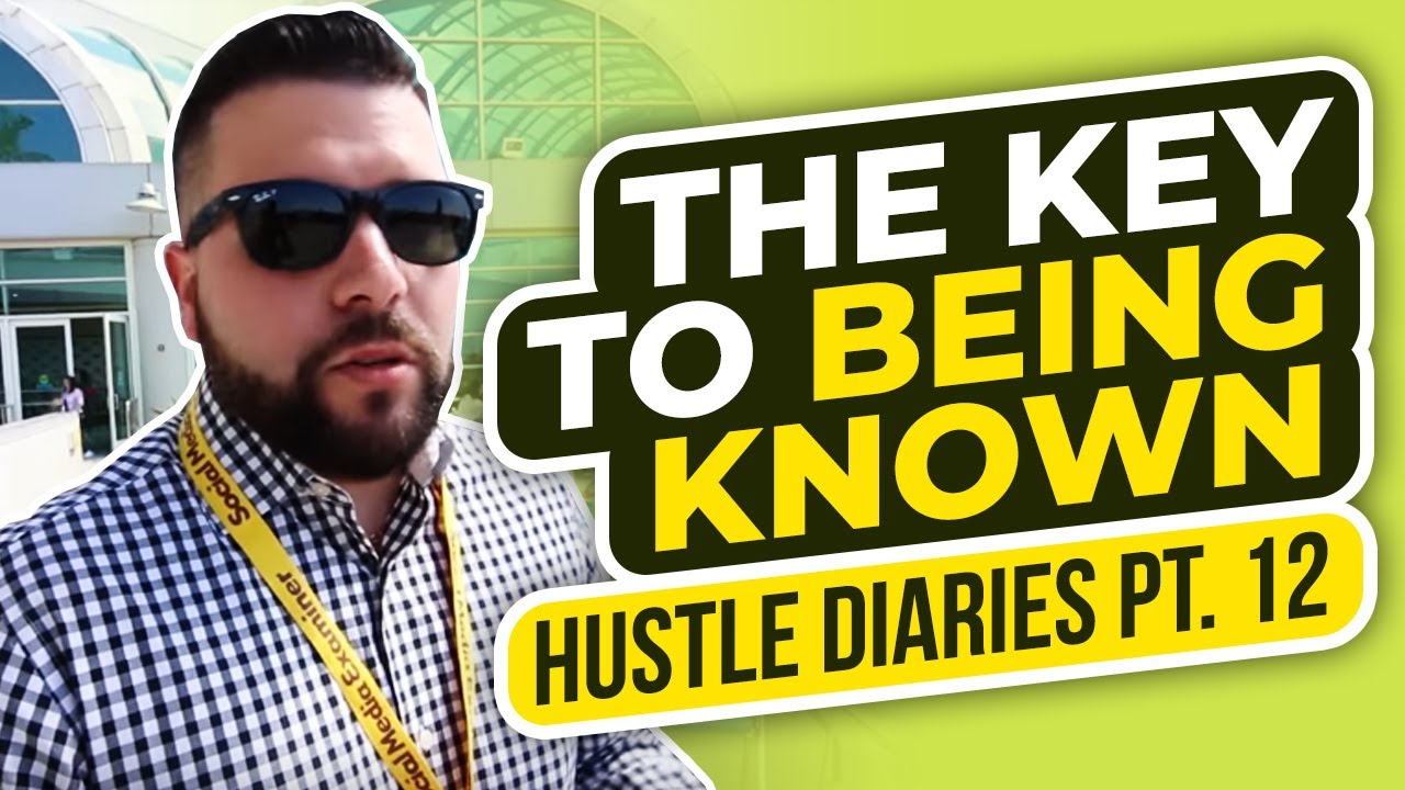 The Key to Being Known – Hustle Diaries Pt. 12