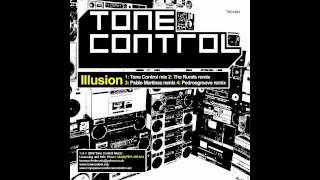 Tone Control - Illusion (The Rurals Remix)