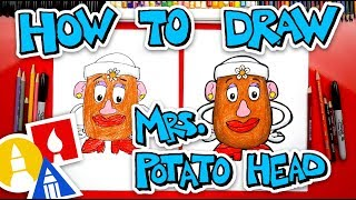 How To Draw Mrs  Potato Head - Challenge Time!