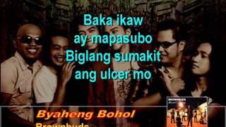 Byaheng Bohol By The Brownbuds   With Lyrics Version