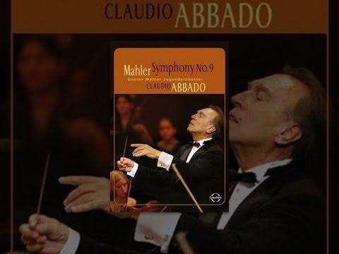 Claudio Abbado - Mahler Symphony No. 9