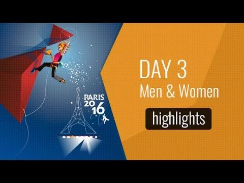 IFSC Climbing and Paraclimbing World Championships 2016 Paris - Day Three Highlights