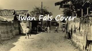 Enemy Down - Tince Sukarti Binti Mahmud Iwan Fals Cover