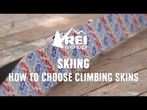 How To Choose Climbing Skins || REI