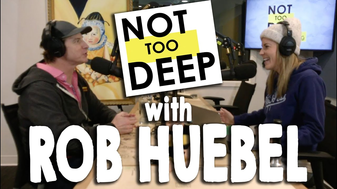 ROB HUEBEL on #NotTooDeep // Grace Helbig