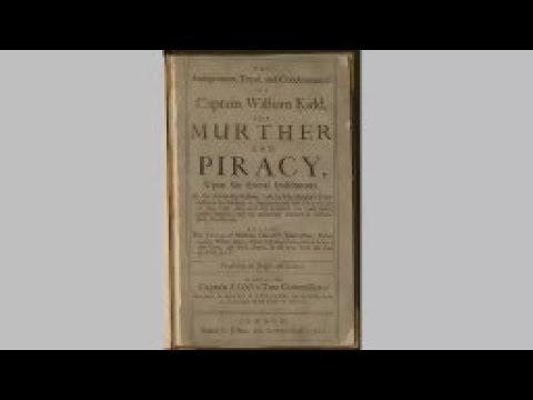 Trial of Captain William Kidd for Murder & Piracy