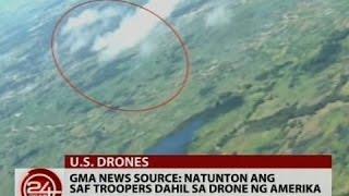 24Oras: GMA news source: Natunton ang SAF troopers dahil sa drone ng Amerika
