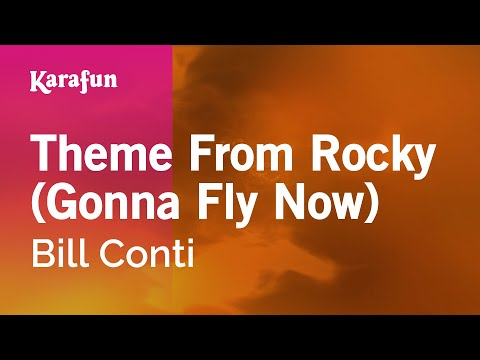 Karaoke Theme From Rocky (Gonna Fly Now) - Bill Conti *