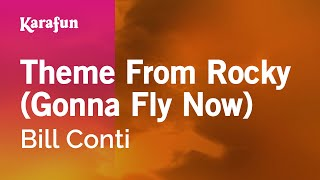 Video Karaoke Theme From Rocky (Gonna Fly Now) - Bill Conti * download MP3, 3GP, MP4, WEBM, AVI, FLV Mei 2018