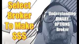 BINARY OPTIONS BROKER : Understanding BINARY OPTIONS Broker 2016 STRATEGY & TUTORIAL