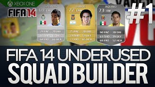 FIFA 14 Underused Players Squad Builder - ft. Lobos Aquino & Salinas - Liga MX Mexico & BPL