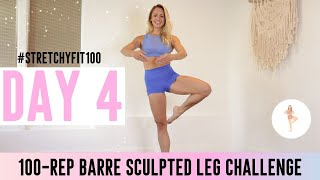 GET SCULPTED LEGS IN 30 DAYS CHALLENGE! Day 4: 100 Rising Lotus #StretchyFit