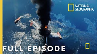 Deepwater Horizon In Their Own Words (Full Episode) | In Their Own Words
