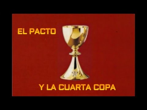 """el-pacto-—""""la-cuarta-copa"""""""