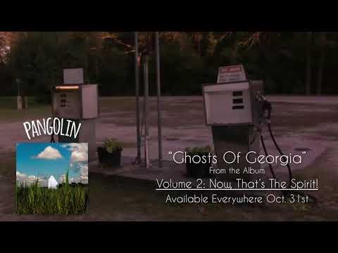 Pangolin - Ghosts of Georgia