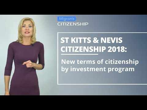 Saint Kitts and Nevis citizenship by investment 2018 👉 NEW CIP CONDITIONS