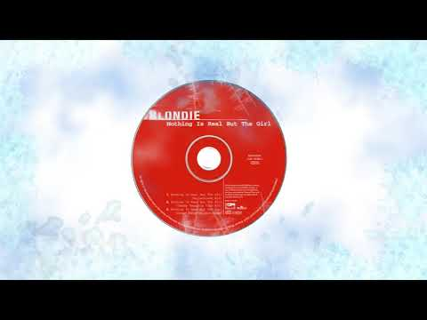 🔊 Blondie - Nothing is real but the girl (Full/HQ) Danny Tenaglia Remixes