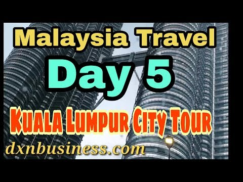 Malaysia Travel - Day 5 | Kuala Lumpur City Tour