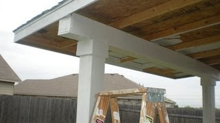 How to build a patio cover. pt 2  (Must see edition)