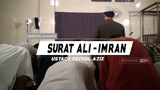 Download Video Surat Ali-Imran - (003) - Ayat 31 s/d 41 - Ustadz fathul Aziz Lombok MP3 3GP MP4
