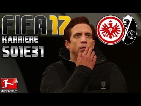 FIFA 17 KARRIERE S01E31 • 23. SPIELTAG • Eintracht Frankfurt vs. SC Freiburg