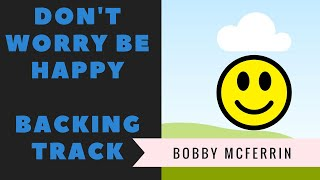 Don't Worry Be Happy - Backing Track - Bobby McFerrin