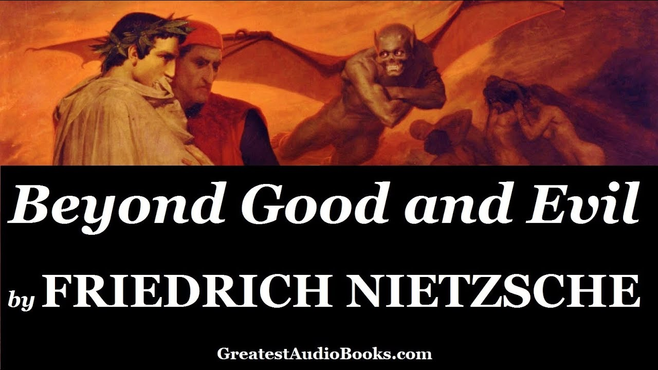 Friedrich Nietzsche Beyond Good And Evil Full Audiobook