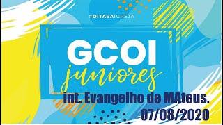 GCOI DOS JUNIORES ON-LINE 07/08/2020
