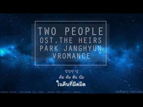 [THAI SUB] Two people - Park Janghyun (VROMANCE) Ost. The Heirs