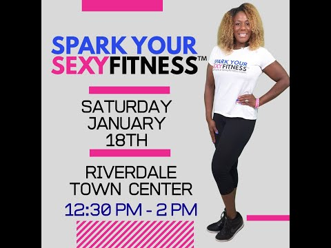 SPARK YOUR SEXY FITNESS Event and Birthday Celebration
