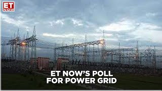 Power Grid ET Now Poll: What To Expect
