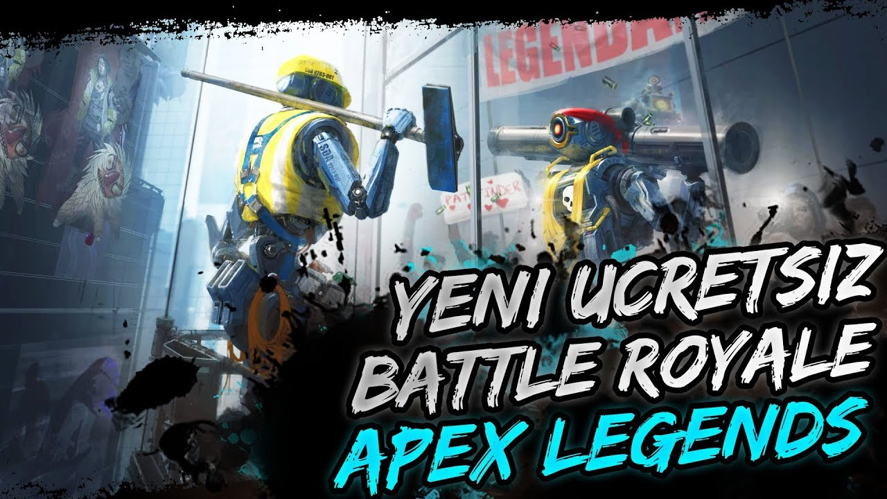 YENİ ÜCRETSİZ BATTLE ROYALE: APEX LEGENDS!