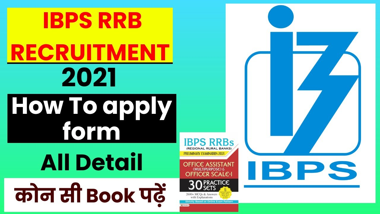 IBPS RRB 2021 Notification Out | Vacancy, Syllabus, Salary,books | Full Details | Books