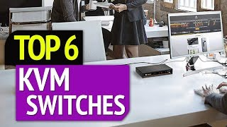 TOP 6: Best Kvm Switches 2019