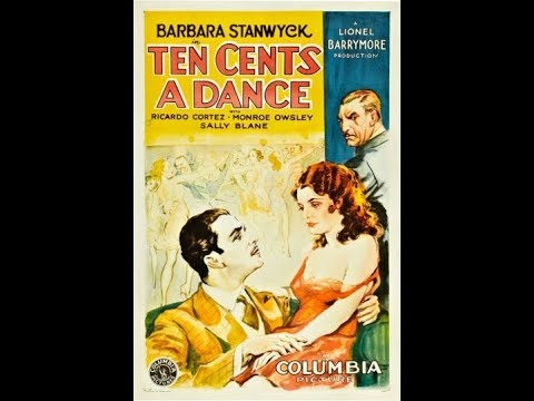 Ten Cents A Dance (1931) Barbara Stanwyck and Ricardo Cortez