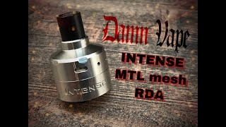 Damn Vape Intense MTL mesh RDA presentation + build