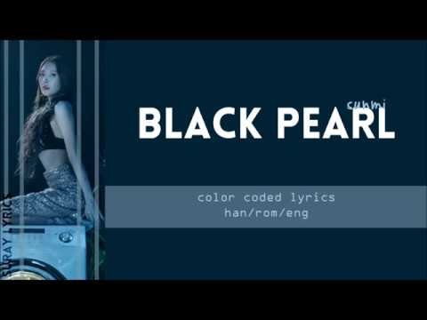 SUNMI - Black Pearl (Han/Rom/Eng) Color Coded Lyrics
