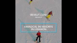 4 Magical Ski Resorts In Lebanon