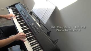 Nat King Cole - L-O-V-E (Piano Cover) Video