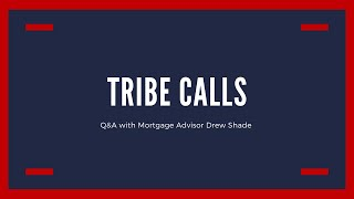 Q&A Session with Mortgage Advisor Drew Shade