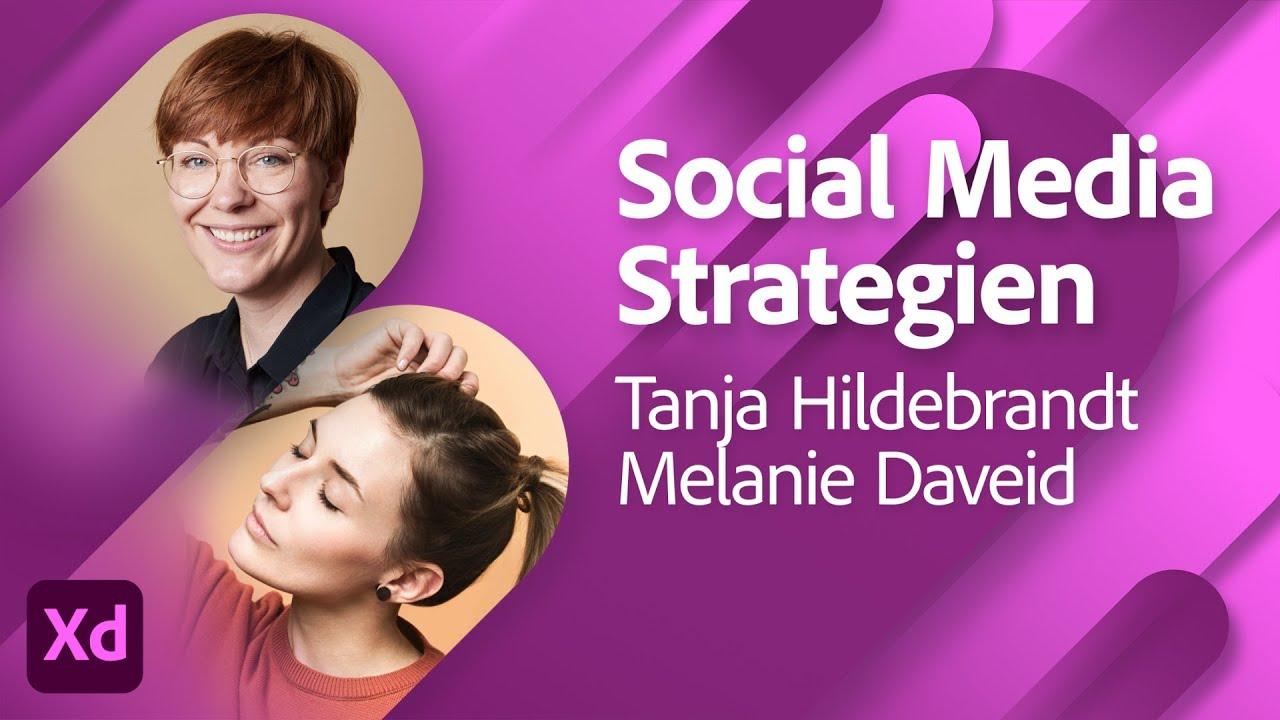 Social Media Strategien & Assets mit Tanja Hildebrandt |Adobe Live