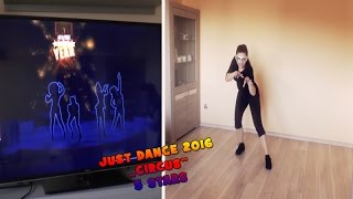 Just Dance 2016 - Circus - 5 stars