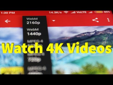 How To Play/Watch 4K,2K,1080P Videos On Youtube App-Android||Set Default Video Quality-2018