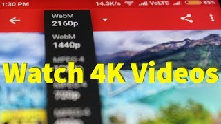 How To Play/Watch 4K,2K,1080P Videos On Youtube App-Android  Set Default Video Quality-2020