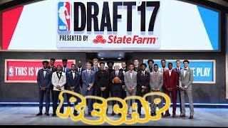 LE FOLLIE DELLA NOTTE DEL DRAFT!! - NBA DRAFT 2017 RECAP