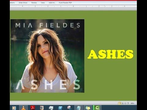 Mia Fieldes - Ashes (Lyrics)