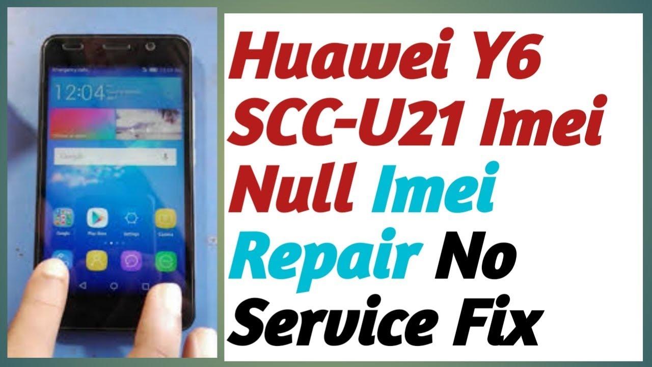 Huawei Y6 Scc-u21 Imei Repair 100  Ok