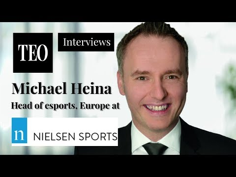 INTERVIEW: Michael Heina, Head of Esports, Europe, at Nielsen Sports