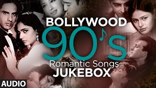 : 90's Romantic Songs | Bollywood Romantic Songs